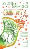 Sydney Omarr's Day-by-Day Astrological Guide for the Year 2012: Gemini (Sydney Omarr's Day B...