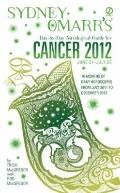 Sydney Omarr's Day-by-Day Astrological Guide for the Year 2012: Cancer (Sydney Omarr's Day B...