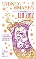 Sydney Omarr's Day-by-Day Astrological Guide for the Year 2012: Leo (Sydney Omarr's Day By D...