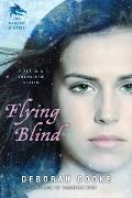 Flying Blind : The Dragon Diaries