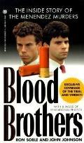 Blood Brothers:...menendez Murders