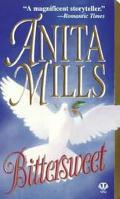 Bittersweet - Anita Mills - Mass Market Paperback