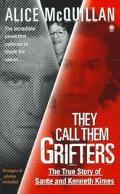 They Call Them Grifters: The True Story of Sante and Kenneth Kimes
