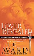 Lover Revealed A Novel of the Black Dagger Brotherhood
