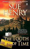 Tooth of Time A Maxine and Strech Mystery