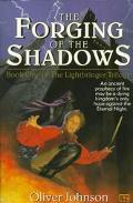 Forging of the Shadows, Vol. 0