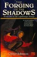 Forging of the Shadows