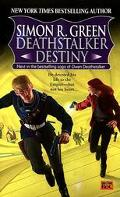Deathstalker Destiny Being the Fifth and Last Part of the Life and Times of Owen Deathstalker