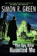 The Spy Who Haunted Me (Secret Histories Series #3)