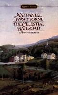 Celestial Railroad and Other Stories