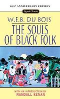 Souls of Black Folk With a New Introduction by Randall Kenan