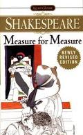 Measure for Measure With New and Updated Critical Essays and a Revised Bibliography