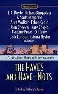 Haves and Have-Nots 30 Stories About Money and Class in America