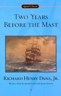 Two Years Before the Mast A Personal Narrative