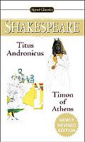 Tragedy of Titus Andronicus / The Life of Timon of Athens