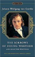 Sorrows Of Young Werther And Selected Writings