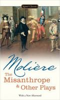 Misanthrope And Other Plays