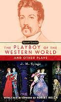 Playboy of the Western World And Other Plays