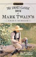 Signet Classic Book of Mark Twain's Short Stories