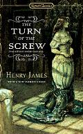 Turn of the Screw and Other Short Novels