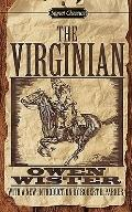 The Virginian: A Horseman of the Plains (Signet Classics)
