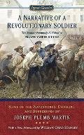 A Narrative of a Revolutionary Soldier: Some Adventures, Dangers, and Sufferings of Joseph P...