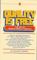 Quality Is Free The Art of Making Quality Certain