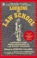 Looking at Law School A Student Guide from the Society of American Law School Teachers