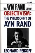 Objectivism The Philosophy of Ayn Rand 0003195542