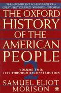 OXFORD HISTORY OF AMERICAN PEOPLE (V2)(TRADE ED) (P)