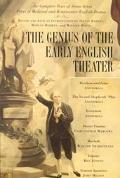 Genius of the Early English Theatre