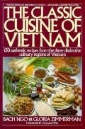 Classic Cuisine of Vietnam - Bach Ngo - Paperback