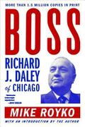 Boss Richard J. Daley of Chicago