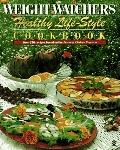 Weight Watchers Healthy Life-Style Cookbook: Over 250 Recipes Based on the Personal Choice P...