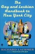 Gay and Lesbian Handbook to New York City - Richard Laermer - Paperback
