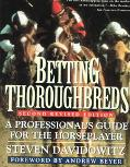 Betting Thoroughbreds A Professional's Guide for the Horseplayer