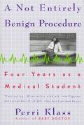 Not Entirely Benign Procedure Four Years As a Medical Student