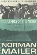 Armies of the Night History As a Novel/the Novel As History