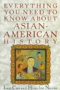 Everything You Need to Know About Asian-American History
