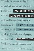 Women Lawyers Rewriting the Rules