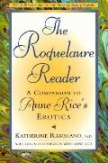 The Roquelaure Reader: A Companion to Anne Rice's Erotica