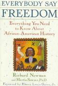 Everybody Say Freedom