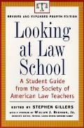 Looking at Law School A Student Guide from the Society of American Law Teachers