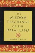 Wisdom Teachings of the Dalai Lama