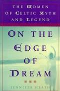 On the Edge of Dream