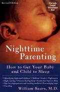 Nighttime Parenting How to Get Your Baby and Child to Sleep
