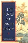 Tao of Inner Peace A Guide to Inner Peace