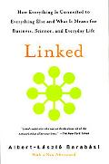 Linked How Everything Is Connected to Everything Else and What It Means for Business, Scienc...