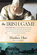 Irish Game A True Story of Crime and Art
