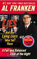 Lies (and the Lying Liars Who Tell Them) Fair and Balanced Look at the Right